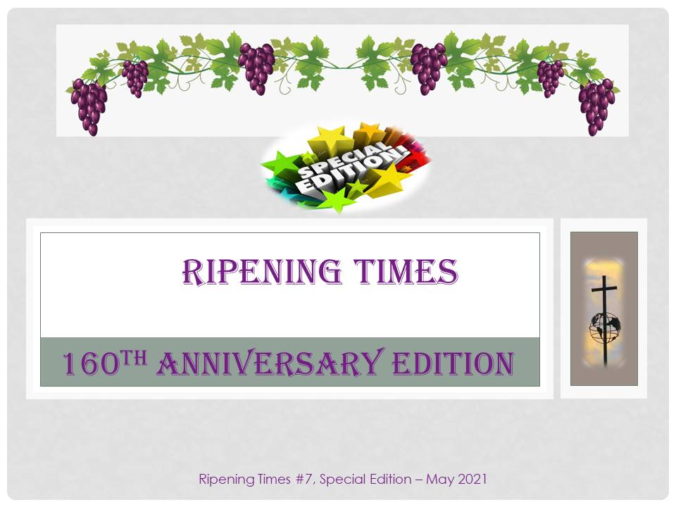 Special Edition of RIPENING TIMES for our 160th Anniversary